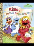 Elmo's Mother Goose Rhymes (Sesame Street) (Little Golden Book)