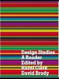 Design Studies: A Reader