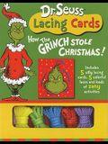 Dr. Seuss Lacing Cards: How the Grinch Stole Christmas (Dr. Seuss Novelty Se)