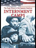 The Tragic History of the Japanese-American Internment Camps