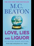 Love, Lies and Liquor: An Agatha Raisin Mystery