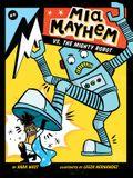 MIA Mayhem vs. the Mighty Robot: #6