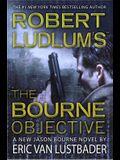 Robert Ludlum's (TM) The Bourne Objective (Jason Bourne Novels)
