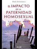 El Impacto de la Paternidad Homosexual: Salir del hoyo