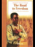 The Road to Freedom: A Story of Reconstruction