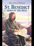 St. Benedict: Hero of the Hills