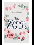 The Woman Who Did: Feminist Classic