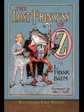 The Lost Princess of Oz: Illustrated First Edition