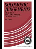 Solomonic Judgements: Studies in the Limitations of Rationality