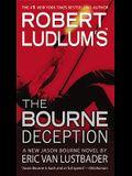 Robert Ludlum's (Tm) the Bourne Deception