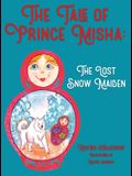 The Tale of Prince Misha: The Lost Snow Maiden