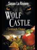 Wolf Castle: Spirits in the Orchard