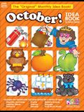 October: A Creative Idea Book for the Elementary Teacher