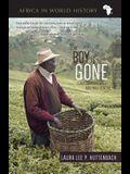 Boy Is Gone: Conversations with a Mau Mau General