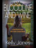 Bloodline and Wine