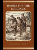 Bodies for the Surgeons