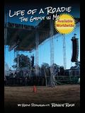 Life of a Roadie - The Gypsy in Me: Featured in the Rock and Roll Hall of Fame & Museum