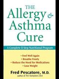 The Allergy and Asthma Cure: A Complete 8-Step Nutritional Program