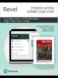 Revel for Out of Many: A History of the American People, Volume 1 -- Combo Access Card