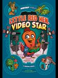 Little Red Hen, Video Star: A Graphic Novel