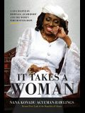 It Takes a Woman: A Life Shaped by Heritage, Leadership and the Women who defined Hope