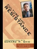 Culture and Resistance: Conversations with Edward Said