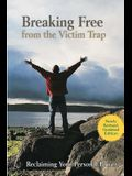 Breaking Free from the Victim Trap: Reclaiming Your Personal Power