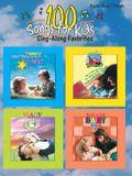 100 Songs for Kids: Sing-Along Favorites