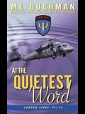 At the Quietest Word
