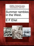 Summer Rambles in the West.