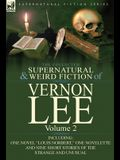 The Collected Supernatural and Weird Fiction of Vernon Lee: Volume 2-Including One Novel Louis Norbert, One Novelette and Nine Short Stories of the