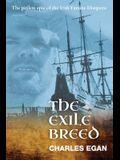 The Exile Breed: The Pitiless Epic of the Irish Famine Diaspora