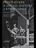 A Social History of Knowledge, Volume 2: From the Encyclopaedia to Wikipedia