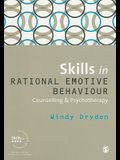 Skills in Rational Emotive Behaviour Counselling & Psychotherapy