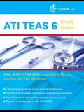 ATI TEAS 6 Study Guide 2018-2019: ATI TEAS Version 6 Study Manual and Practice Test Questions