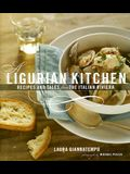 A Ligurian Kitchen: Recipes and Tales from the Italian Riviera