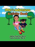 Otter's Adventure Activities Book 1