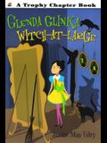 Glenda Glinka: Witch-at-large (Trophy Chapter Books)