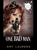 One Bad Man