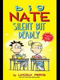 Big Nate: Silent But Deadly, Volume 18