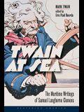Twain at Sea: The Maritime Writings of Samuel Langhorne Clemens