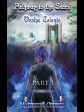 Pathway to the Stars: Part 1, Vesha Celeste