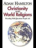 Christianity and World Religions - Participant's Book: Wrestling with Questions People Ask