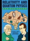 Relativity and Quantum Physics for Beginners