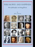 Philosophy and Happiness: How Philosophy Can Bring Felicity