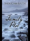 Family Plot (Another John Pickett Mystery)