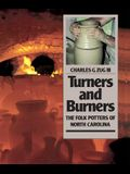 Turners and Burners: The Folk Potters of North Carolina