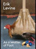 Erik Levine: As a Matter of Fact