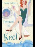 Dressed to Keel