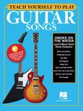 Teach Yourself to Play Guitar Songs: Smoke on the Water & 9 More Hard Rock Classics